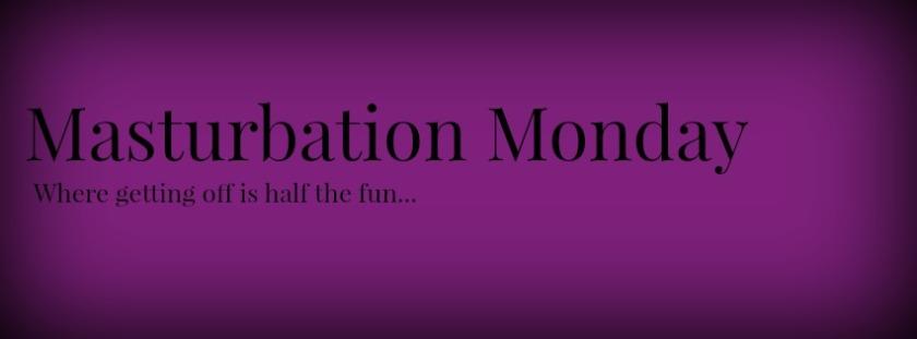 masturbation-monday-header3